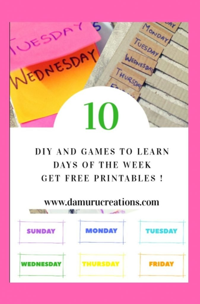 Diy, games, activities and free printables to  teach days of the week